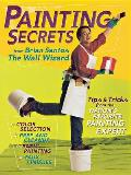 Painting Secrets from Brian Santos the Wall Wizard