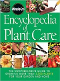 Miracle-Gro Encyclopedia of Plant Care: The Comprehensive Guide to Growing More Than 3,300 Plants for Your Garden and Home