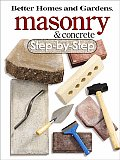 Better Homes and Gardens Masonry and Concrete Step-By-Step (Better Homes & Gardens Step-By-Step)