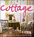 Bhg New Cottage Style: Decorating Ideas for Casual Comfortable Living
