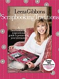 Leeza Gibbons Scrapbooking Traditions with Other