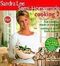 Semi Homemade Cooking 2