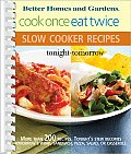 Cook Once, Eat Twice Slow Cooker Recipes