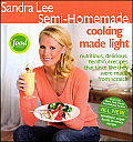 Sandra Lee Semi Homemade Cooking Made Light