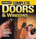 Complete Doors and Windows (Stanley Complete Projects Made Easy)