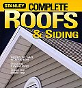 Stanley Complete Roofs & Siding (Stanley Complete Projects Made Easy) Cover
