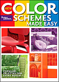 New Color Schemes Made Easy (Better Homes & Gardens)