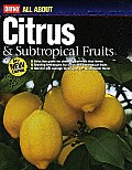 Ortho All about Citrus & Subtropical Fruits (Ortho's All about) Cover