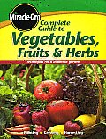Miracle Gro Complete Guide to Vegetables Fruits & Herbs