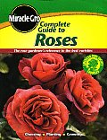 Miracle-Gro Complete Guide to Roses (Miracle Gro)