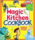 Disney the Magic Kitchen Cookbook