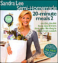 Sandra Lee Semi Homemade 20 Minute Meals 2