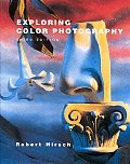 Exploring Color Photography 3RD Edition