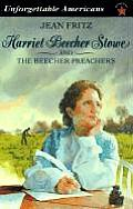 Harriet Beecher Stowe and the Beecher Preachers (Unforgettable Americans) Cover