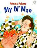 My Ol Man