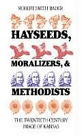 Hayseeds, Moralizers, and Methodists