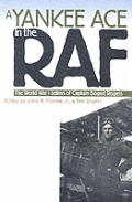 A Yankee Ace in the RAF: The World War I Letters of Captain Bogart Rogers (Modern War Studies) Cover