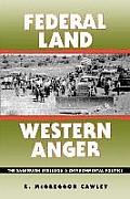 Federal Land, Western Anger