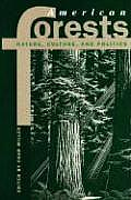 American Forests Nature Culture & Politics