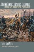 The Confederacy's Greatest Cavalryman