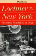 Lochner V New York Economic Regulation O