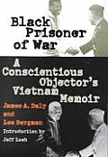 Black Prisoner of War: A Conscientious Objector's Vietnam Memoir (Modern War Studies) Cover
