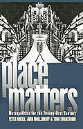 Place Matters: Metropolitics for the Twenty-First Century (Studies in Government and Public Policy) Cover