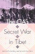 Cia's Secret War in Tibet (02 Edition) Cover