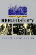 Reel History: In Defense of Hollywood (Culture America) Cover