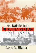 The Battle for Leningrad, 1941-1944