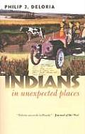 Indians in Unexpected Places (Cultureamerica) Cover