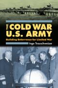 Cold War U.S. Army (Modern War Studies) Cover