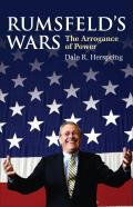 Rumsfeld's Wars (Modern War Studies)
