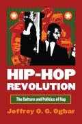 Hip-Hop Revolution: The Culture and Politics of Rap Cover