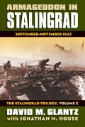 Armageddon in Stalingrad, Volume 2: September-November 1942: The Stalingrad Trilogy (Modern War Studies) Cover