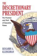 The Discretionary President