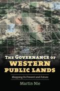 Governance of Western Public Lands: Mapping Its Present and Future (08 Edition)