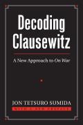 Decoding Clausewitz