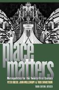 Place Matters Metropolitics For The Twenty First Century 3rd Ed
