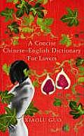 Concise Chinese English Dictionary For Lovers