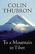 To a Mountain in Tibet UK