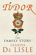 Tudor The Family Story UK