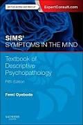 Sims' Symptoms in the Mind with Access Code: Textbook of Descriptive Psychopathology