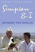 Simpson & I: Between Two Worlds