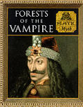 Forests of the Vampires: Slavic Myth