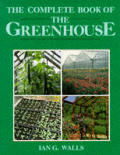 Complete Book of the Greenhouse