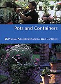 Pots & Containers Practical Advice from National Trust Gardeners