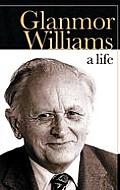 Glanmor Williams: A Life