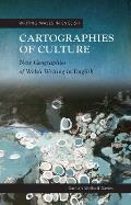 Cartographies of Culture: New Geographies of Welsh Writing in English (University of Wales Press - Writing Wales in English)