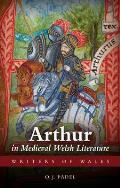 Arthur in Medieval Welsh Literature